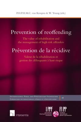 Prevention of Reoffending: The Value of Rehabilitation and the Management of High Risk Offenders