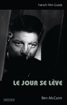 Le Jour Se Leve: French Film Guide
