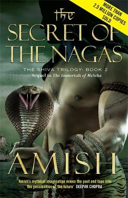 The Secret of the Nagas: The Shiva Trilogy Book 2