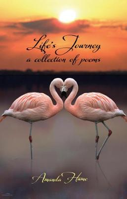 Life's Journey: A Collection of Poems