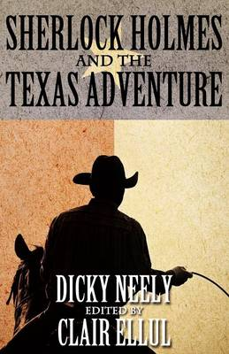 Sherlock Holmes and The Texas Adventure