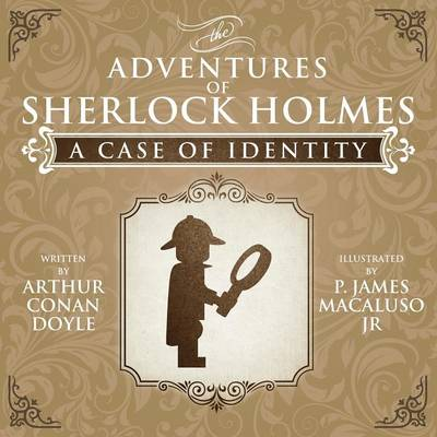 A Case of Identity - The Adventures of Sherlock Holmes Re-Imagined