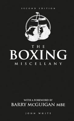 The Boxing Miscellany: Second Edition