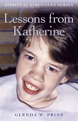 Lessons from Katherine: Spiritual Struggles Series