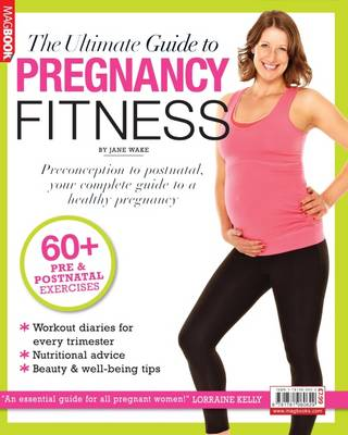 The Ultimate Guide to Pregnancy Fitness