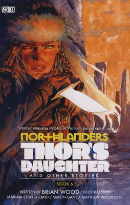 Northlanders: v. 6: Thor's Daughter Thor's Daughter