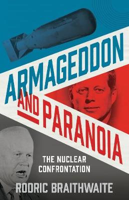 Armageddon and Paranoia: The Nuclear...
