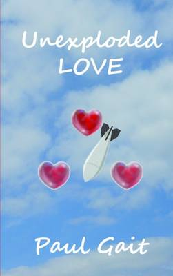 Unexploded Love