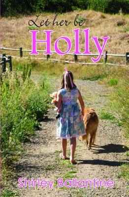 Let Her be Holly