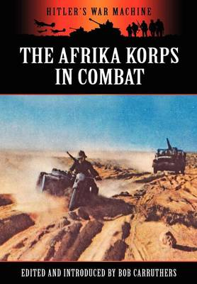 The Afrika Korps in Combat