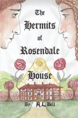 THE Hermits of Rosendale House