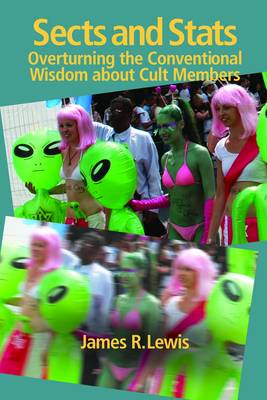 Sects & Stats: Overturning the Conventional Wisdom About Cult Members