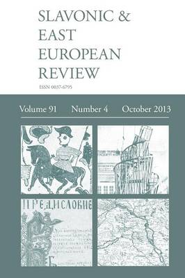 Slavonic & East European Review (91: 4) October 2013