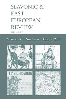 Slavonic & East European Review (93 : 4) October 2015