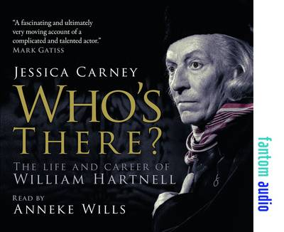 Who's There - The Life and Career of William Hartnell