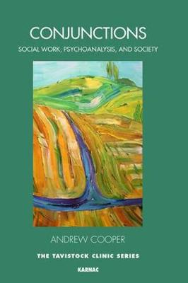 Conjunctions: Between Social Work, Psychoanalysis, and Society