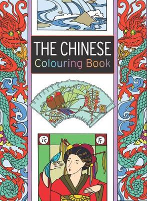 The Chinese Colouring Book: Large and Small Projects to Enjoy