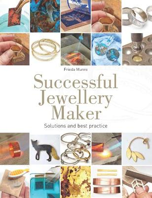Successful Jewellery Maker: Solutions and Best Practice