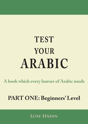 Test Your Arabic Part One (Beginners Level)