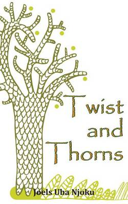Twist and Thorns