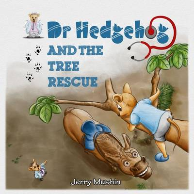 Dr Hedgehog and the Tree Rescue