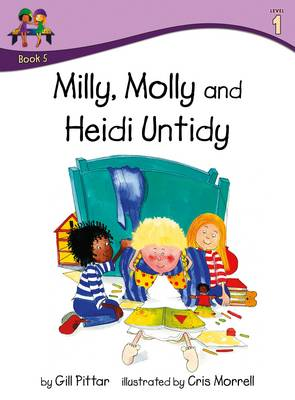 Milly Molly and Heidi Untidy: Level 1