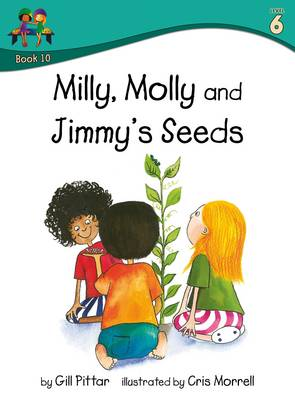 Milly Molly and Jimmys Seeds