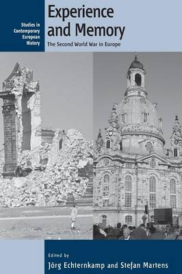 Experience and Memory: The Second World War in Europe