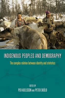 Indigenous Peoples and Demography: The Complex Relation between Identity and Statistics