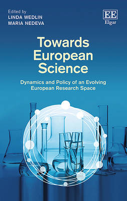 Towards European Science: Dynamics and Policy of an Evolving European Research Space