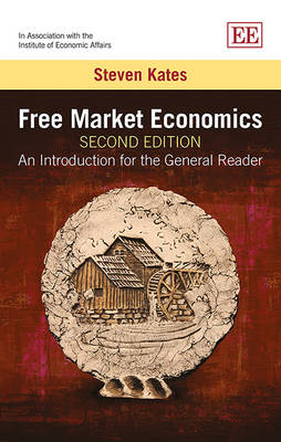 Free Market Economics: An Introduction for the General Reader