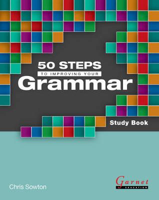 50 Steps to Improving Your Grammar Study Book - B2