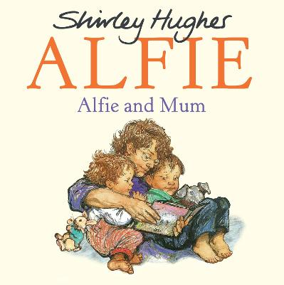 Alfie and Mum