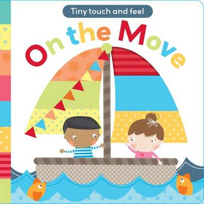 Touch and Feel: On The Move