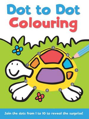 Dot to Dot and Colour: 1 - 10