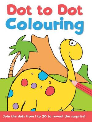 Dot to Dot and Colour: 1 - 20