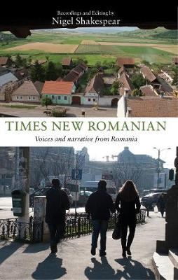Times New Romanian: Voices and Narrative from Romania