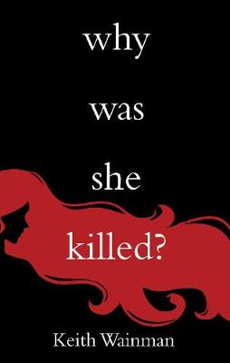 Why Was She Killed?