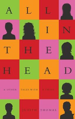 All In The Head: & other Tales with a Twist