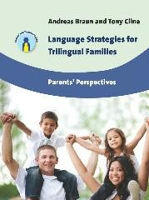 Language Strategies for Trilingual Families: Parents' Perspectives