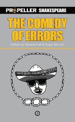 The Comedy of Errors: Propeiler Shakespeare