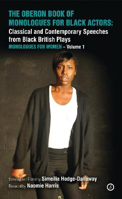 The Oberon Book of Monologues for Black Actors, Volume One: Women