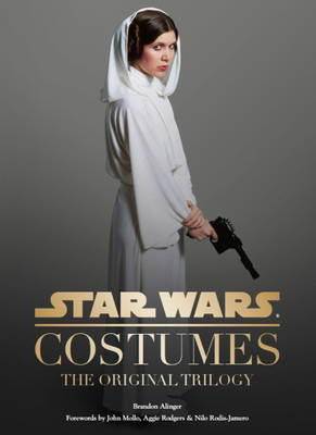 Star Wars - Costumes: The Original Trilogy