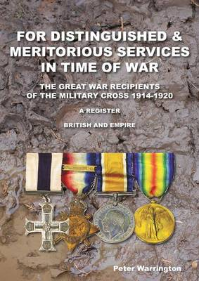 For Distinguished & Meritorious Services in Time of War