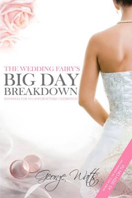 The Wedding Fairy's Big Day Breakdown: Planning for an Unforgettable Celebration
