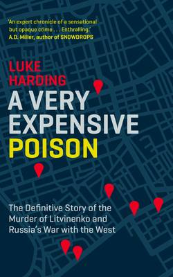 A Very Expensive Poison: The...