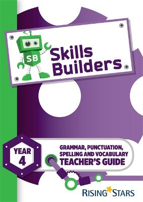Skills Builders Year 4 Teacher's Guide new edition