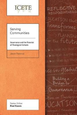 Serving Communities: Governance and the Potential of Theological Schools