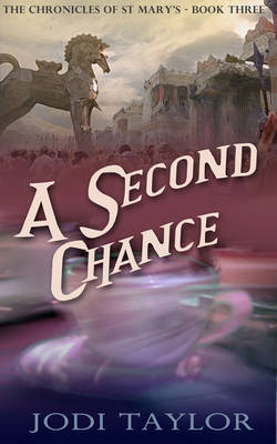 A Second Chance: The Chronicles of St. Mary's Series