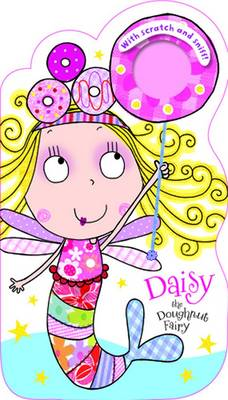 Daisy the Doughnut Fairy with Scratch and Sniff!